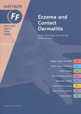 Fast Facts: Eczema and Contact Dermatitis by John Berth-Jones