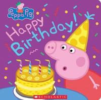 Happy Birthday! (Peppa Pig) by Annie Auerbach