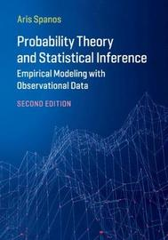 Probability Theory and Statistical Inference by Aris Spanos
