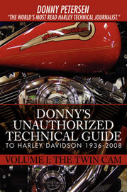 Donny's Unauthorized Technical Guide to Harley Davidson 1936-2008 by Donny Petersen image