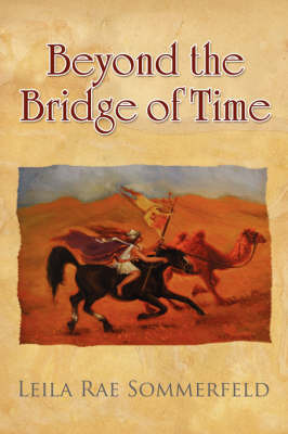 Beyond the Bridge of Time by Leila , Rae Sommerfeld image