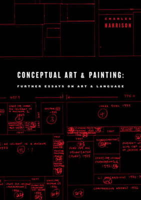 Conceptual Art and Painting: Further Essays on Art and Language by Charles Harrison image