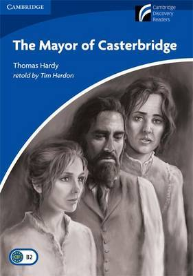 The Mayor of Casterbridge Level 5 Upper-intermediate American English: Level 5 by Thomas Hardy image