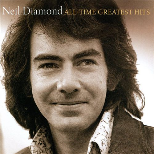 All-Time Greatest Hits by Neil Diamond image