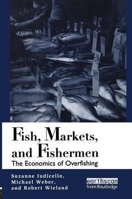 Fish, Markets and Fishermen by Suzanne Iudicello