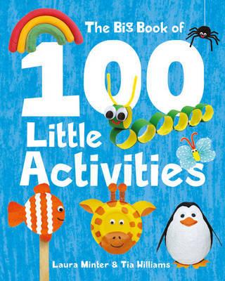 Big Book of 100 Little Activities by Laura Minter