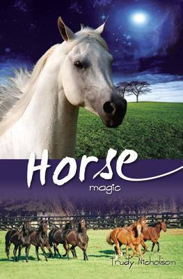 Horse Magic by Trudy Nicholson image
