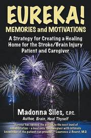 Eureka! Memories and Motivations by Madonna Siles image
