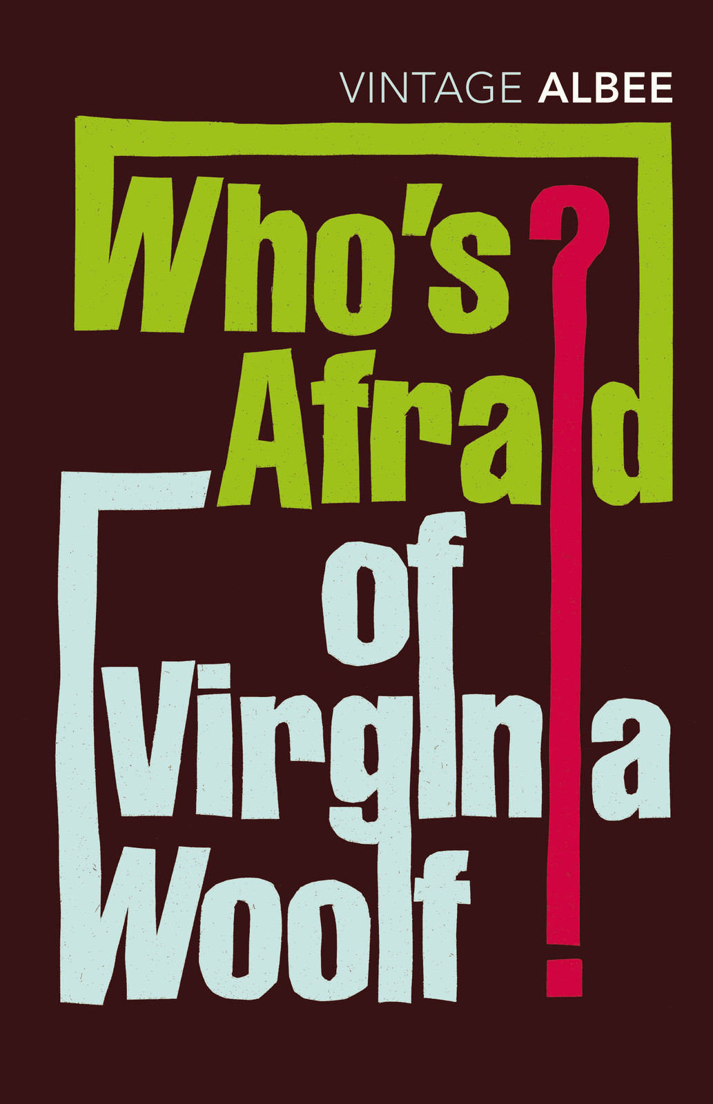 Who's Afraid of Virginia Woolf? by Edward Albee image