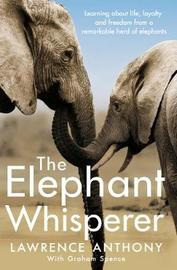 The Elephant Whisperer by Anthony Lawrence