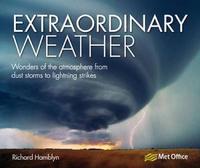 Extraordinary Weather by Richard Hamblyn