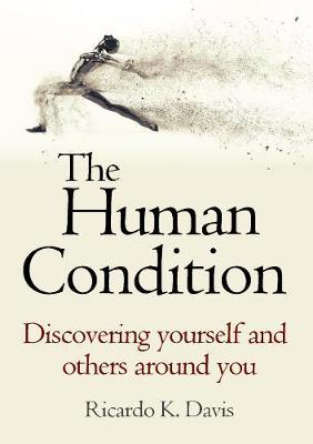 The Human Condition by Ricardo K Davis image