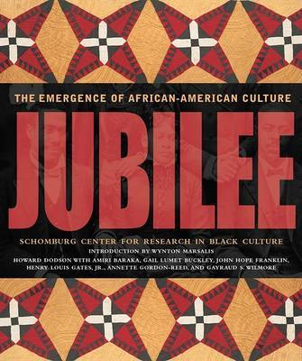 Jubilee The Emergence of African American Culture
