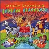 Putumayo Kids Presents: African Dreamland by Various Artists