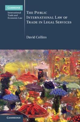 Cambridge International Trade and Economic Law by David Collins image