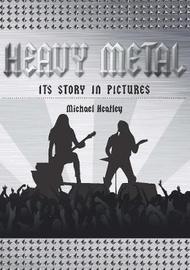 Heavy Metal by Michael Heatley