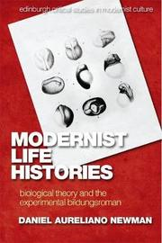 Modernist Life Histories by Daniel Newman