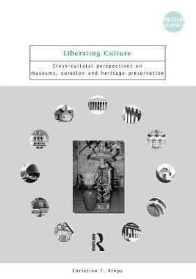 Liberating Culture by Christina F. Kreps image
