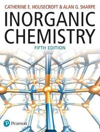 Inorganic Chemistry by Catherine Housecroft