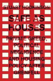 Safe as Houses by Stuart Hodkinson