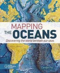 Mapping the Oceans by Carolyn Fry