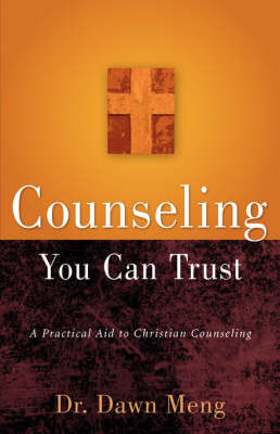 Counseling You Can Trust by Dawn, Meng image