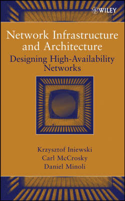 Network Infrastructure and Architecture by Krzysztof Iniewski image