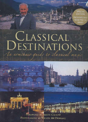 Classical Destinations: An Armchair Guide to Classical Music image