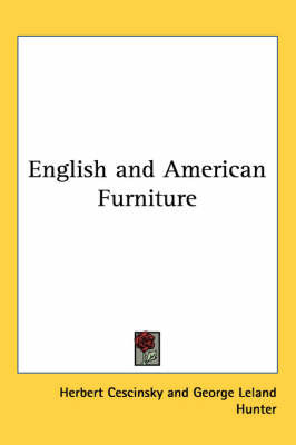 English and American Furniture by George Leland Hunter image