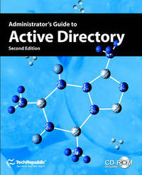 Administrator's Guide to Active Directory, Second Edition by TechRepublic image