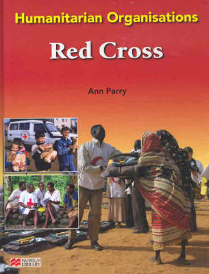 Humanitarian Organisations: Red Cross by Ann Parry image