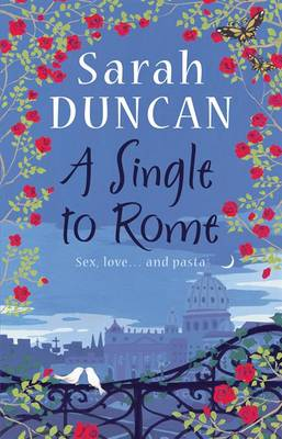 A Single to Rome by Sarah Duncan image