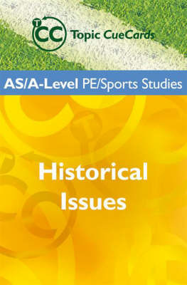 AS/A Level PE/Sports Studies: Historical Issues by Symond Burrows