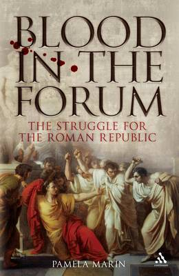 Blood in the Forum by Pamela Marin
