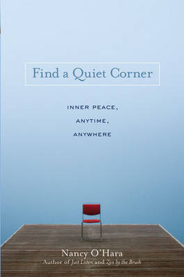 Find a Quiet Corner by Nancy O'Hara