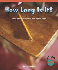 How Long Is It? by Elizabeth Kernan
