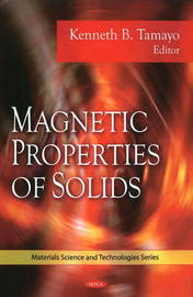Magnetic Properties of Solids by Kenneth B. Tamayo image