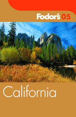 Fodor's California: 2005 by Fodor's