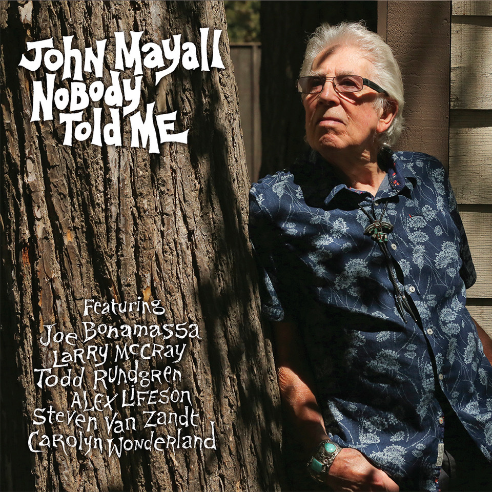 Nobody Told Me by John Mayall image