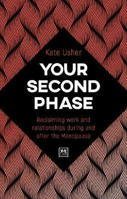 Your Second Phase by Kate Usher