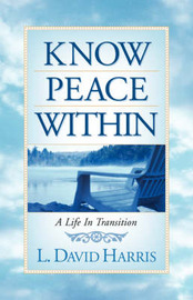 Know Peace Within by L, David Harris image