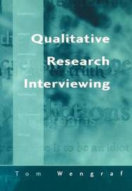Qualitative Research Interviewing by Tom Wengraf image
