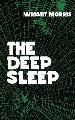 The Deep Sleep by Wright Morris image
