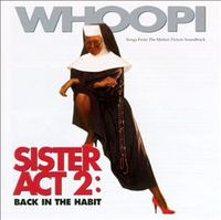 Sister Act 2 by Sister Act 2