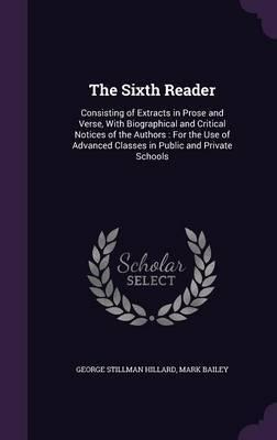 The Sixth Reader by George Stillman Hillard image
