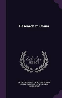 Research in China by Charles Doolittle Walcott