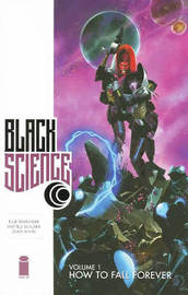 Black Science Volume 1 by Rick Remender