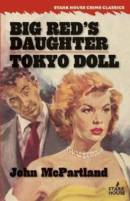 Big Red's Daughter / Tokyo Doll by John McPartland image
