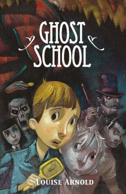 Ghost School by Louise Arnold image