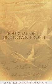 Journal of the Unknown Prophet by Wendy Alec